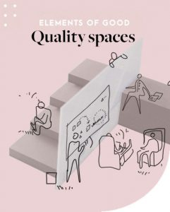 Elements of good quality education spaces