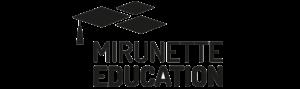 Mirunette Education